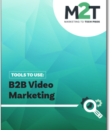 Tools to Use: B2B Video Marketing