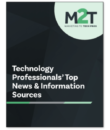 Technology Professionals' Top News & Information Sources