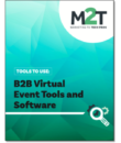Tools To Use: B2B Virtual Event Tools and Software