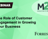 The Role of Customer Engagement in Growing Your Business