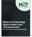 What Do Technology Buyers Want from Virtual Events?